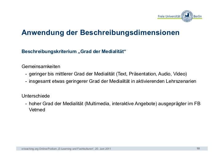 """Anwendung der BeschreibungsdimensionenBeschreibungskriterium """"Grad der Medialität""""Gemeinsamkeiten   - geringer bis mittle..."""