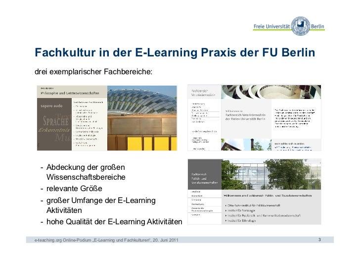Fachkultur in der E-Learning Praxis der FU Berlindrei exemplarischer Fachbereiche:   - Abdeckung der großen      Wissensc...