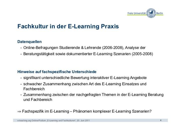 Fachkultur in der E-Learning PraxisDatenquellen   - Online-Befragungen Studierende & Lehrende (2006-2008), Analyse der   ...
