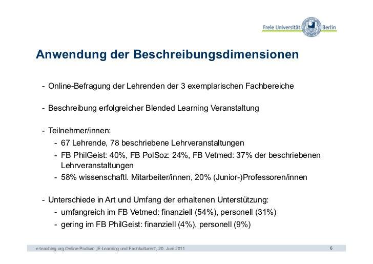 Anwendung der Beschreibungsdimensionen   - Online-Befragung der Lehrenden der 3 exemplarischen Fachbereiche   - Beschrei...