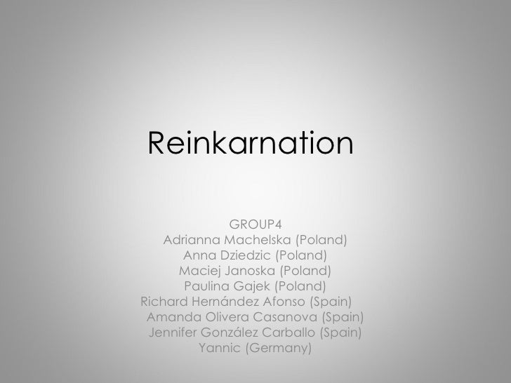 Reinkarnation              GROUP4    Adrianna Machelska (Poland)       Anna Dziedzic (Poland)      Maciej Janoska (Poland)...