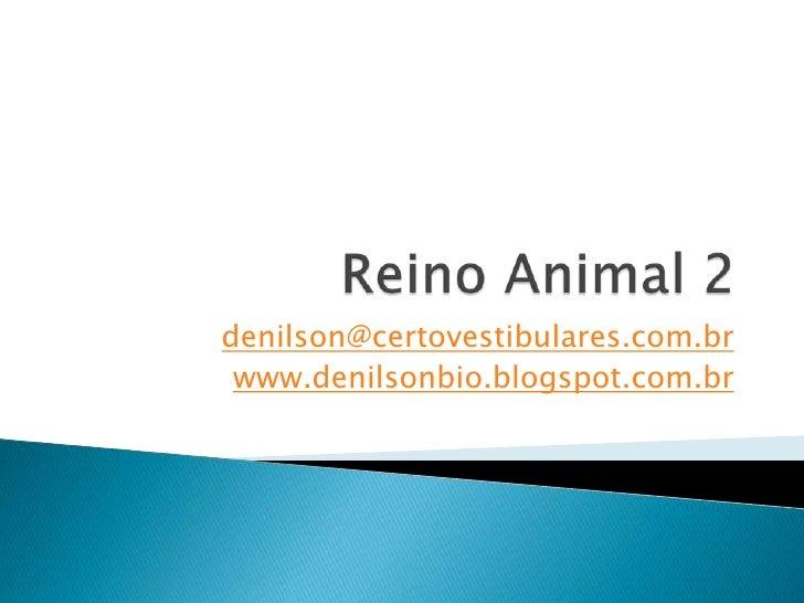 denilson@certovestibulares.com.br www.denilsonbio.blogspot.com.br