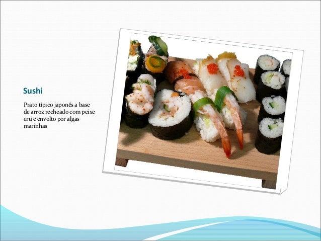 Sushi Prato típico japonês a base de arroz recheado com peixe cru e envolto por algas marinhas