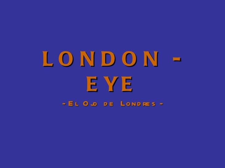 Reino unido london eye - Cyberdog london reino unido ...