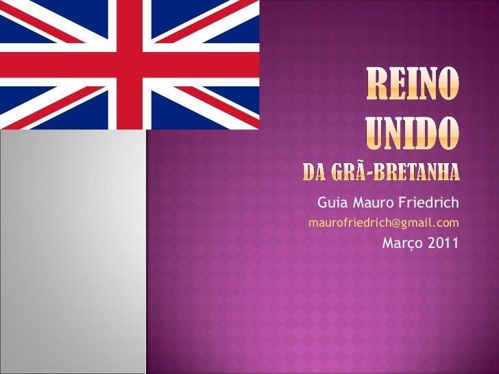Guia Mauro Friedrich [email_address] Março 2011