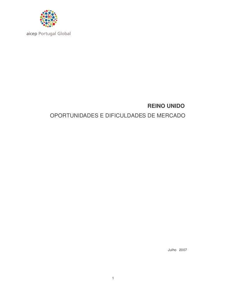 REINO UNIDOOPORTUNIDADES E DIFICULDADES DE MERCADO                                  Julho 2007                 1