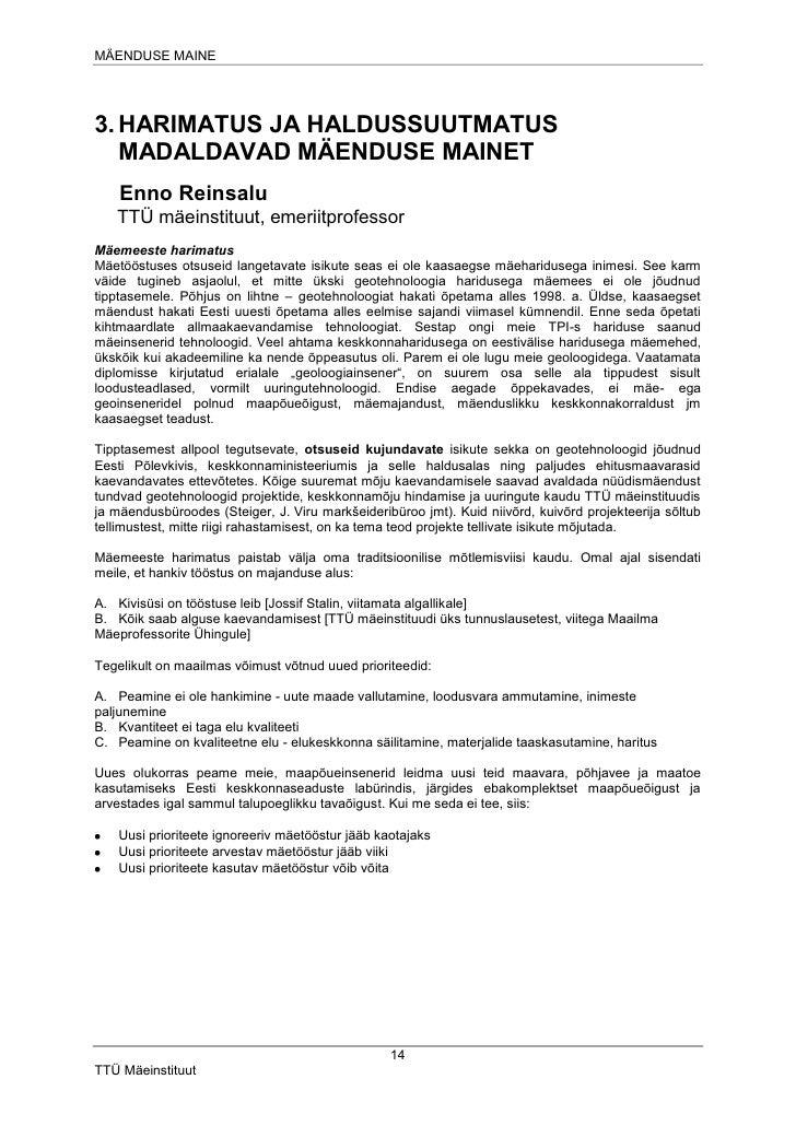 MÄENDUSE MAINE     3. HARIMATUS JA HALDUSSUUTMATUS    MADALDAVAD MÄENDUSE MAINET     Enno Reinsalu    TTÜ mäeinstituut, em...