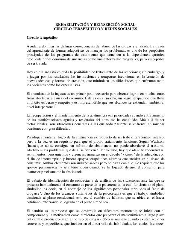 REHABILITACIÓN Y REINSERCIÓN SOCIAL CÍRCULO TERAPÉUTICO Y REDES SOCIALES Círculo terapéutico Ayudar a dominar las dañinas ...