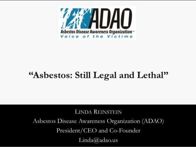LINDA REIXSTEIN Asbestos Disease ; Mxrareness Organization (ADAO) President/ (IEO and (Io-Foundcr  Linda@adao.  us