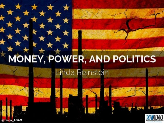 Linda Reinstein: MONEY, POWER, AND POLITICS By Linda Reinstein