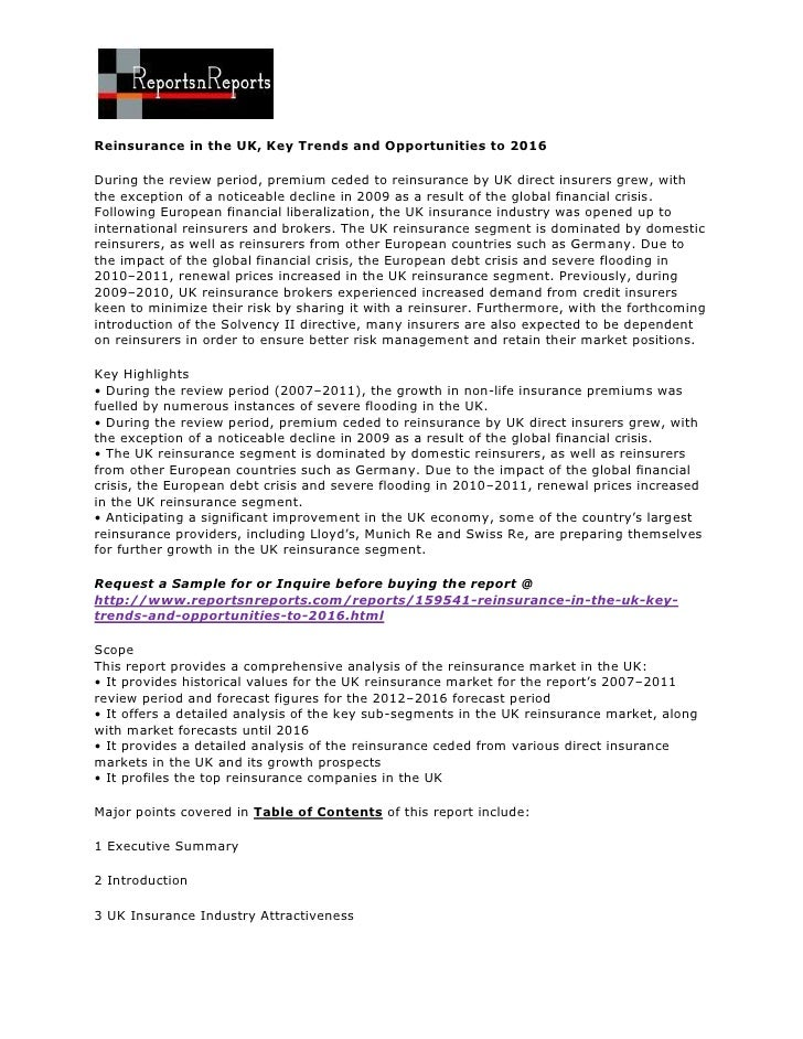 Reinsurance in the UK, Key Trends and Opportunities to 2016During the review period, premium ceded to reinsurance by UK di...
