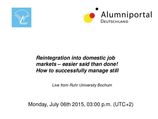 Reintegration into domestic job markets – easier said than done! How to successfully manage still Live-Streaming from Ruhr...