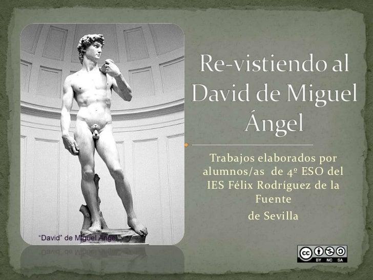 Trabajos elaborados poralumnos/as de 4º ESO del IES Félix Rodríguez de la           Fuente         de Sevilla