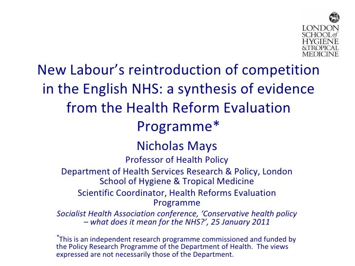 New Labour's reintroduction of competition in the English NHS: a synthesis of evidence     from the Health Reform Evaluati...