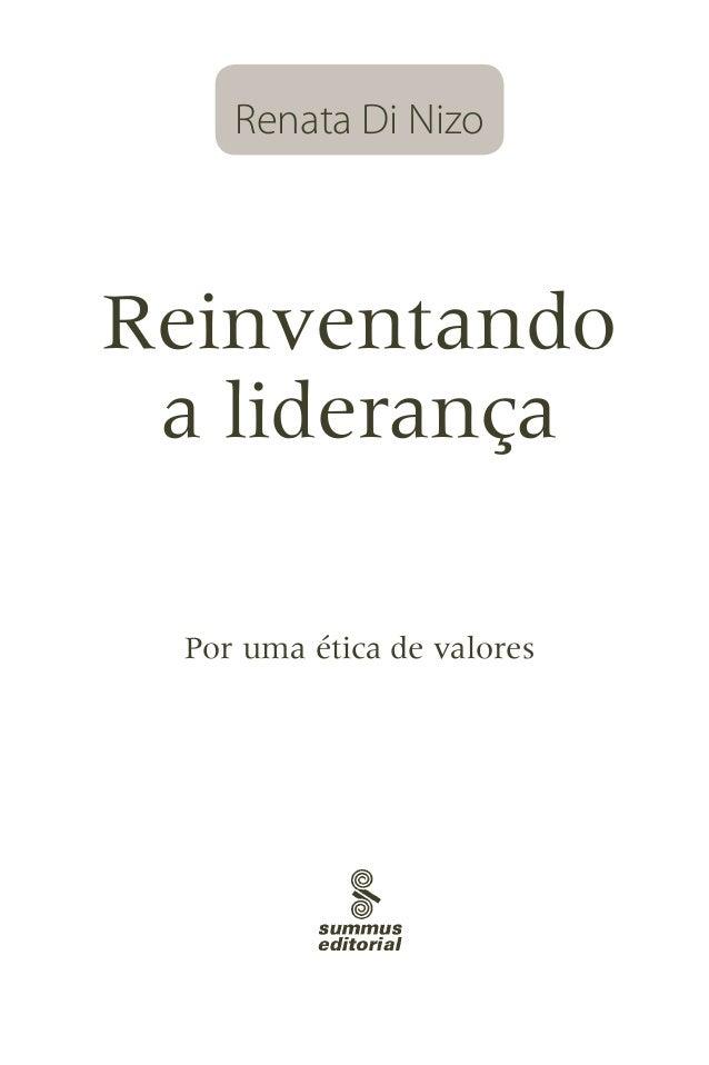 Renata Di NizoReinventando a liderança Por uma ética de valores