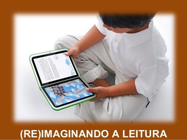 (RE)IMAGINANDO A LEITURA