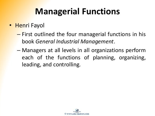 an analysis of the organization man henri fayol Henri fayol (1841-1925) was the managing director of large coal mining firm he became famous by writing 14 principle of management he described the practice of management as something distinct from accounting, finance, production, distribution, and other typical business functions.