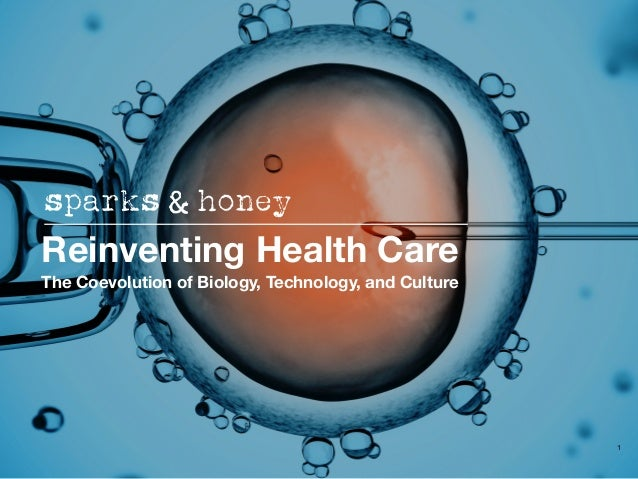 1 Reinventing Health Care The Coevolution of Biology, Technology, and Culture
