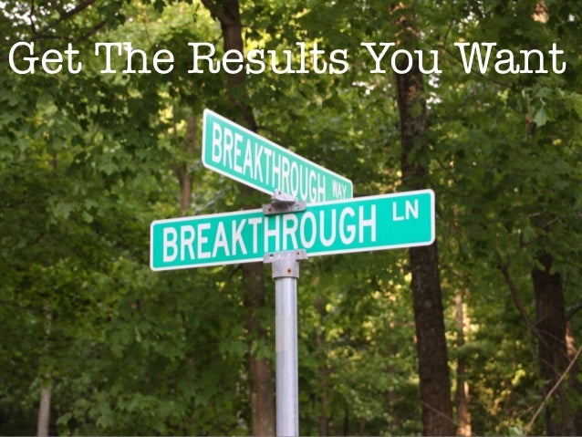 Get The Results You Want