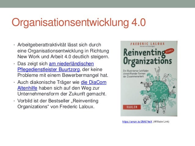 Reinventing Organizations: Vortragsvorlage zu Frederic Laloux' Bestseller von Maja Roedenbeck Schäfer Slide 3