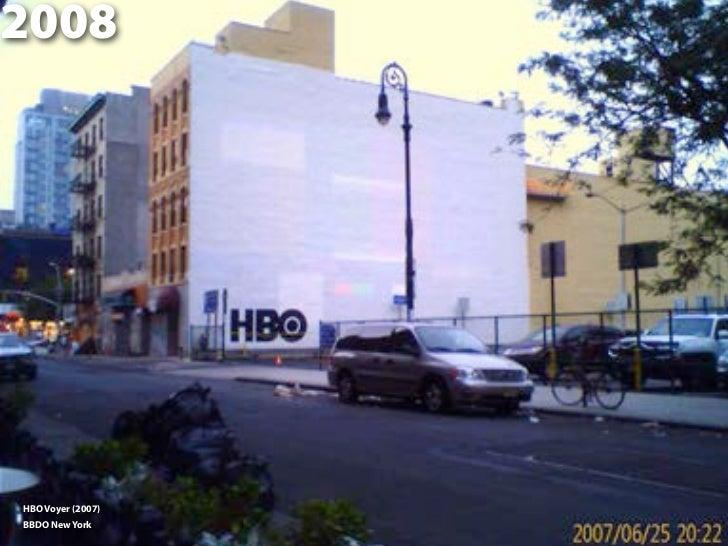 2008HBO Voyer (2007)BBDO New York