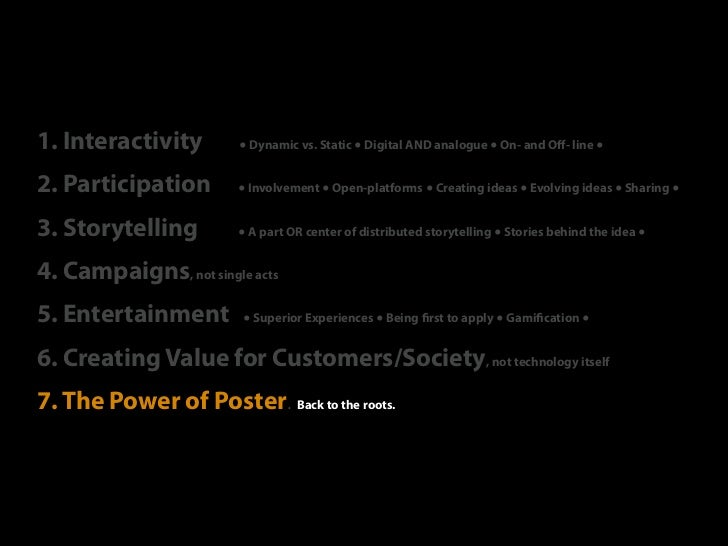 1. Interactivity        ● Dynamic vs. Static ● Digital AND analogue ● On- and Off- line ●2. Participation        ● Involvem...