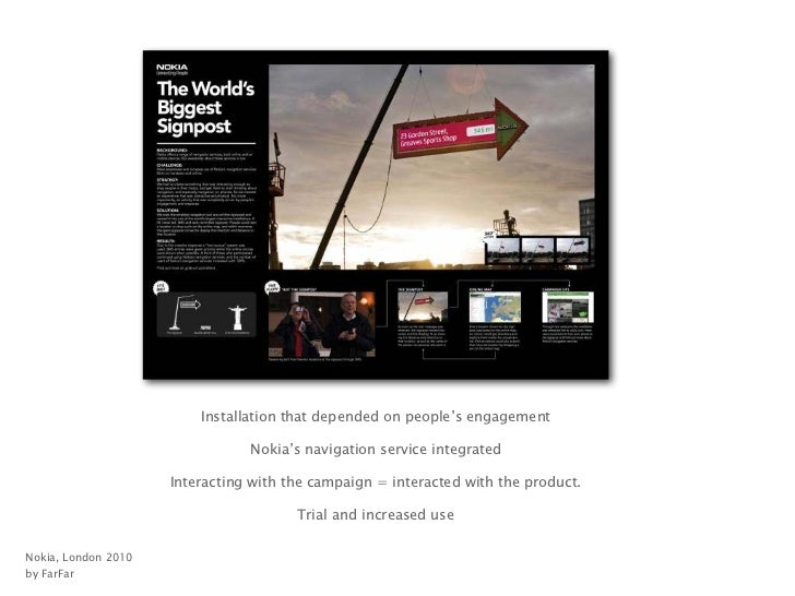 Great interactive outdoor campaigns              are not about technology -            what technology does / can do is ne...