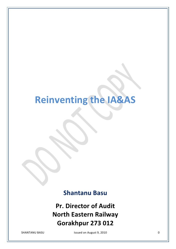 Reinventing the IA&AS                        Shantanu Basu                  Pr. Director of Audit                 North Ea...