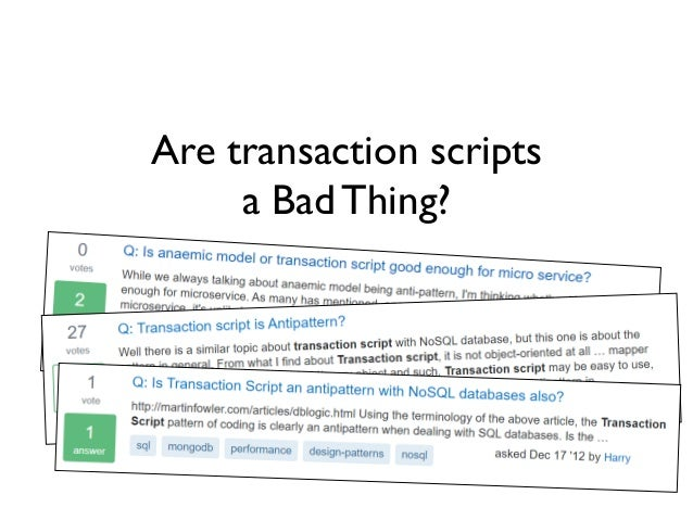 Reinventing the Transaction Script (NDC London 2020) Slide 2