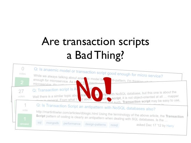 Reinventing the Transaction Script (NDC London 2020) Slide 3