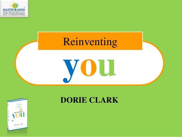 you DORIE CLARK Reinventing