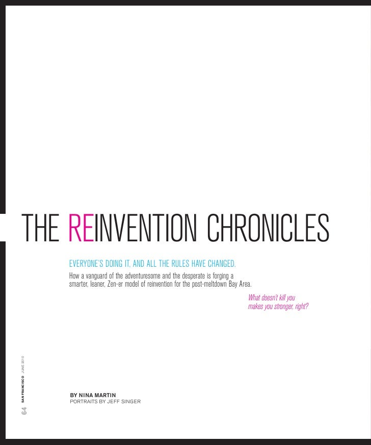 thE rEinvEntion chroniclEs                           EvEryonE's doing it, and all thE rulEs havE changEd.                 ...