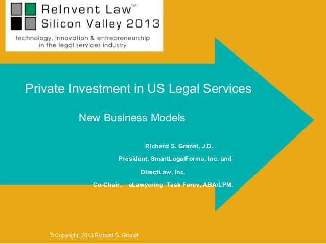 Private Investment in US Legal Services               New Business Models                                           Richar...