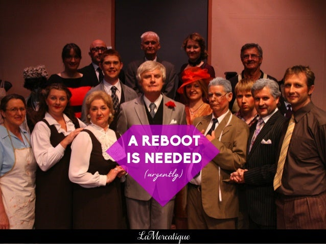 A REBOOT IS NEEDED (urgently)   LaMercatique