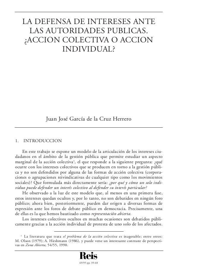LA DEFENSA DE INTERESES ANTE      LAS AUTORIDADES PUBLICAS.     ¿ACCION COLECTIVA O ACCION             INDIVIDUAL?        ...