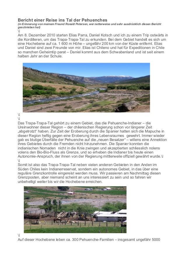 Bericht einer Reise ins Tal der Pehuenches  (in Erinnerung von meinem Freund Ronald Petersen, wer netterweise und sehr aus...
