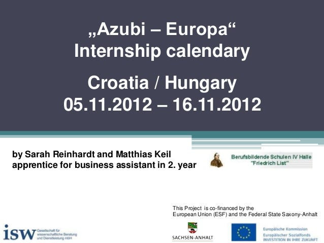 """Azubi – Europa"" Internship calendary Croatia / Hungary 05.11.2012 – 16.11.2012 by Sarah Reinhardt and Matthias Keil appre..."