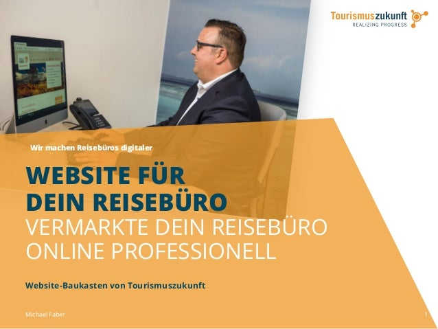 Wir machen Reisebüros digitaler 1 WEBSITE FÜR DEIN REISEBÜRO VERMARKTE DEIN REISEBÜRO ONLINE PROFESSIONELL Website-Baukast...