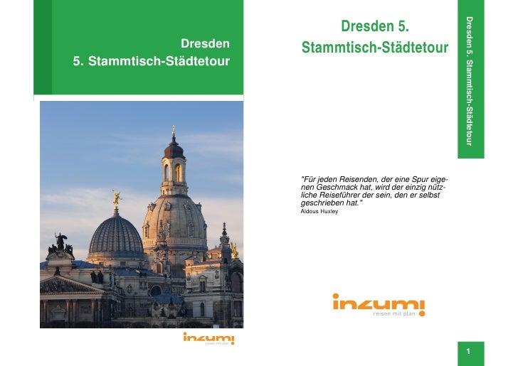 Dresden 5.                                                                            Dresden 5. Stammtisch-Städtetour    ...