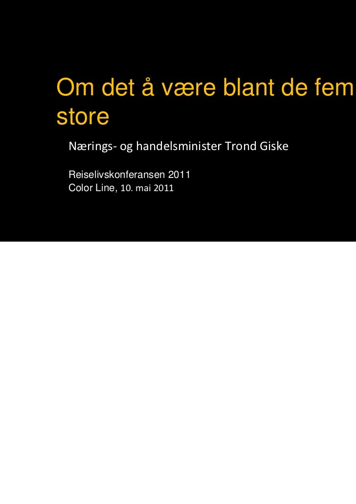 Reiselivskonferansen 2011 dag 1 Slide 3