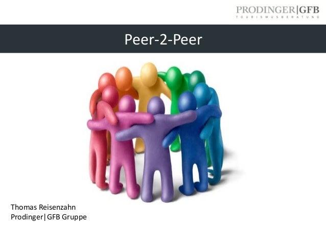 Peer-2-Peer Thomas Reisenzahn Prodinger|GFB Gruppe