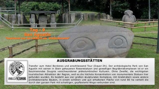 AUSGRABUNGSSTÄTTEN Transfer zum Hotel Bordones und anschliessend Tour (Dauer:3h). Der archäologische Park von San Agustín ...