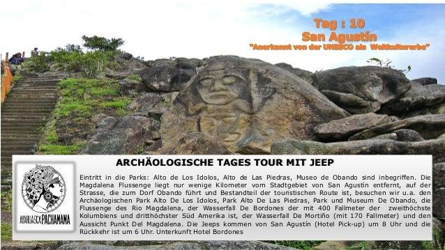 ARCHÄOLOGISCHE TAGES TOUR MIT JEEP Eintritt in die Parks: Alto de Los Idolos, Alto de Las Piedras, Museo de Obando sind in...
