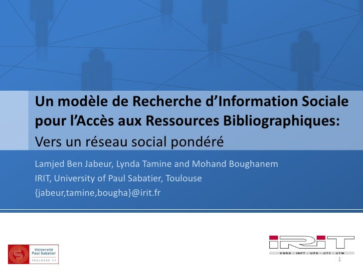 Un modèle de Recherche d'Information Sociale pour l'Accès aux Ressources Bibliographiques: Vers un réseau social pondéré L...