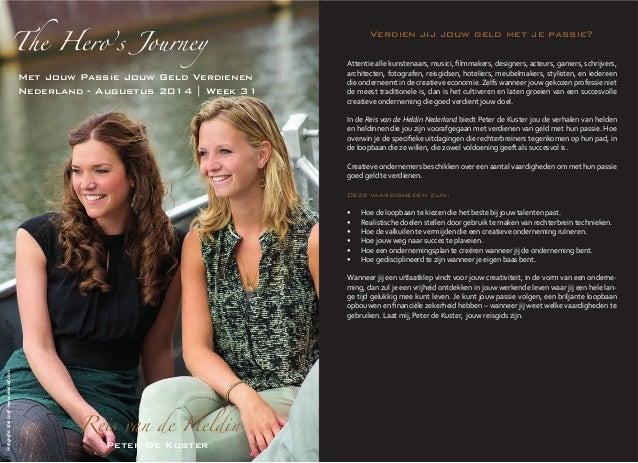 Peter De Kuster Reis van de Heldin    Reis  van  de  Heldin  Nederland    Deze vaardigheden zijn:    •   •...