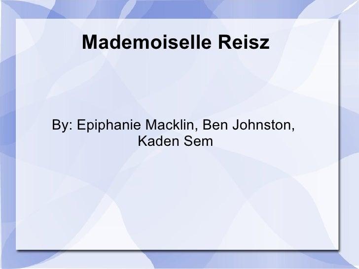 mademoiselle reisz