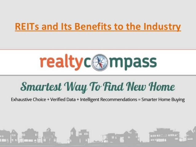 REITs and Its Benefits to the Industry