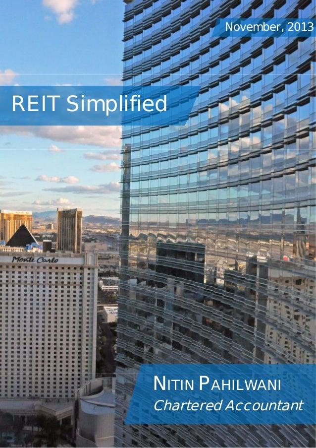 November, 2013  REIT Simplified  NITIN PAHILWANI Chartered Accountant