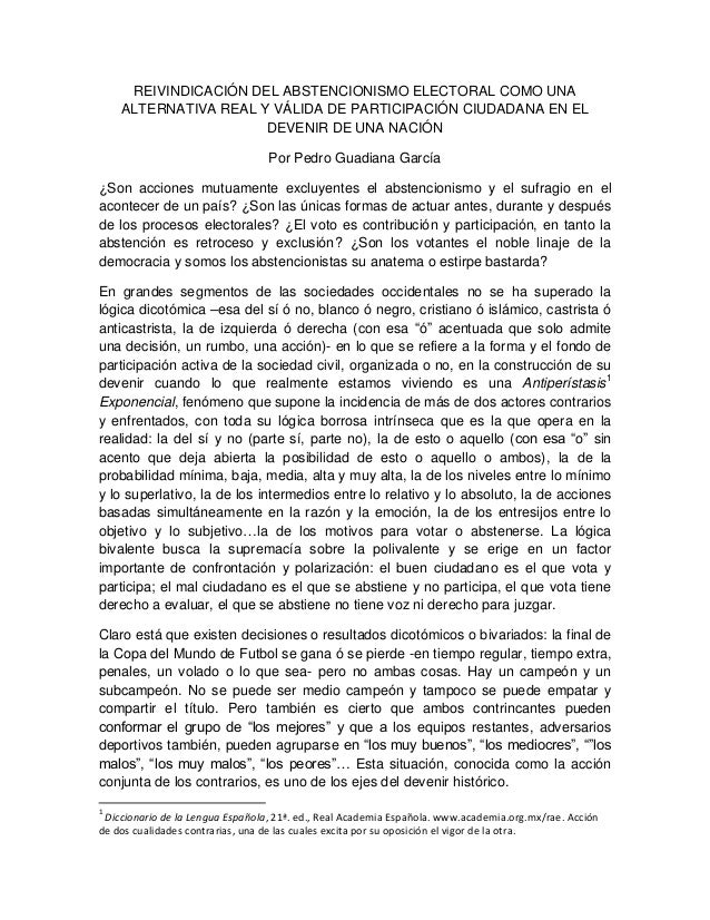 REIVINDICACIÓN DEL ABSTENCIONISMO ELECTORAL COMO UNA ALTERNATIVA REAL Y VÁLIDA DE PARTICIPACIÓN CIUDADANA EN EL DEVENIR DE...