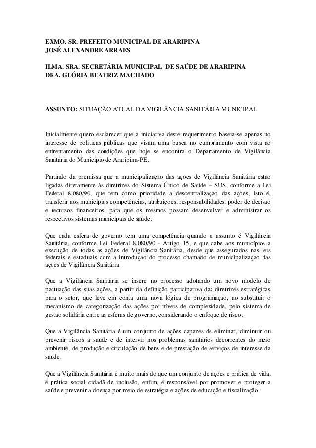 EXMO. SR. PREFEITO MUNICIPAL DE ARARIPINA JOSÉ ALEXANDRE ARRAES ILMA. SRA. SECRETÁRIA MUNICIPAL DE SAÚDE DE ARARIPINA DRA....